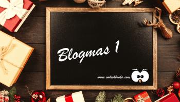 Blogmas december 1