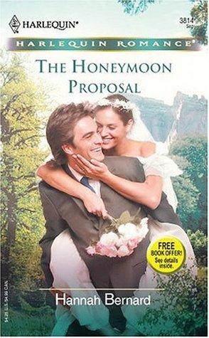 The Honeymoon Proposal - Hannah Bernard 1