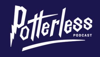 Potterless podcast
