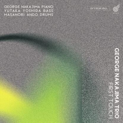 artk_George_ Nakajima Trio_firsttouch_3000-rgb