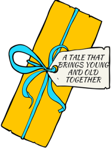 """Yellow present with label """"A tale that brings young and old together"""""""