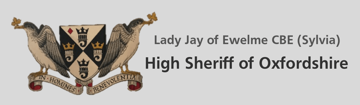 Lady Jay of Ewelme CBE (Sylvia) High Sheriff of Oxfordshire