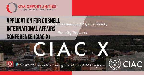 Application for Cornell International Affairs Conference (CIAC X)