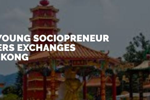 ASIA Young Sociopreneurship Leaders Exchange in Hong Kong