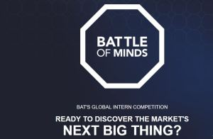 BAT's Battle of Minds Global Intern Competition 2018 (Win an Internship and a trip to London)