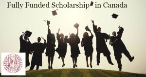 Fully Funded Scholarship in Canada