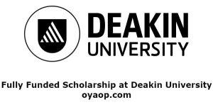 Fully Funded Scholarship at Deakin University