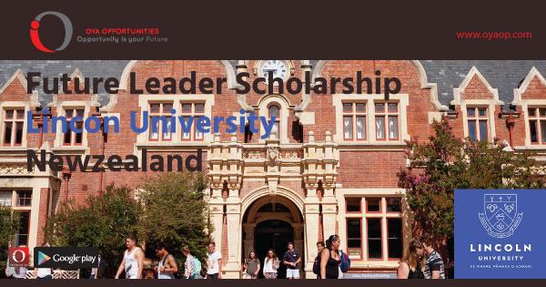 Future Leader Scholarship at Lincon University, Newzealand