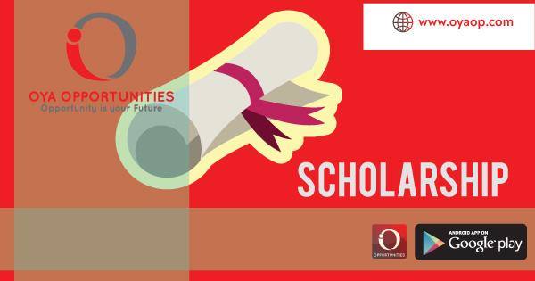 Fully Funded Scholarships 2019 - OYA Opportunities | OYA