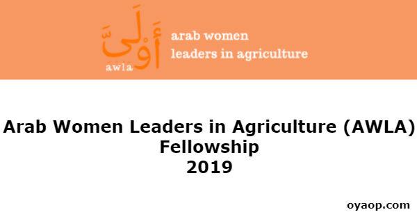 Arab Women Leaders in Agriculture (AWLA) Fellowship 2019