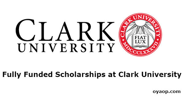 Fully Funded Scholarships at Clark University