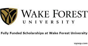 Fully Funded Scholarships at Wake Forest University