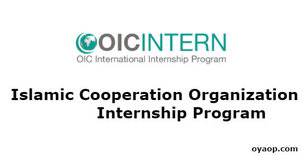 Islamic Cooperation Organization (OIC) Internship Program