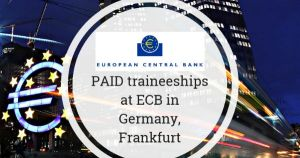Paid Traineeship at ECB in Germany