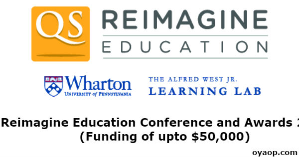 Reimagine Education Conference and Awards 2019 (Funding of upto $50,000)