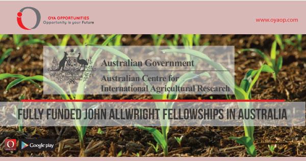 Fully Funded John Allwright Fellowships in Australia, oyaop, oyaop.com, www.oyaop.com, oyaop opportunities, oya opportunities