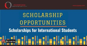 Scholarship Opportunities Worldwide That You Can't Miss
