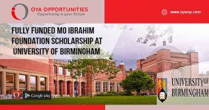 Fully Funded Mo Ibrahim Foundation Scholarship at University of Birmingham