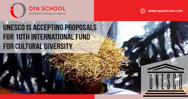 UNESCO is Accepting Proposals for 10th International Fund for Cultural Diversity