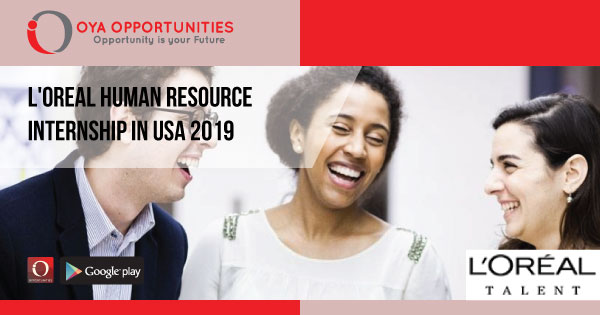 L'Oreal Human Resource Internship in USA 2019 - OYA