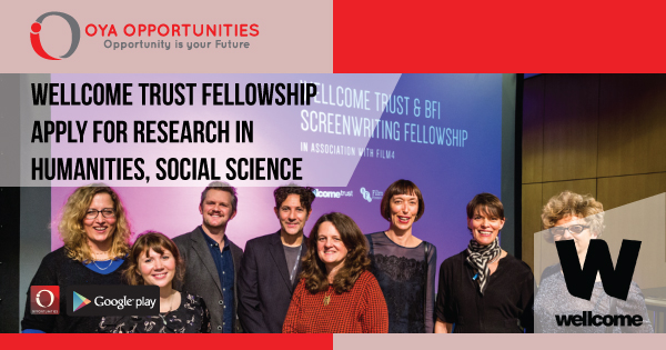 Wellcome trust fellowship | Apply for research in humanities, social science