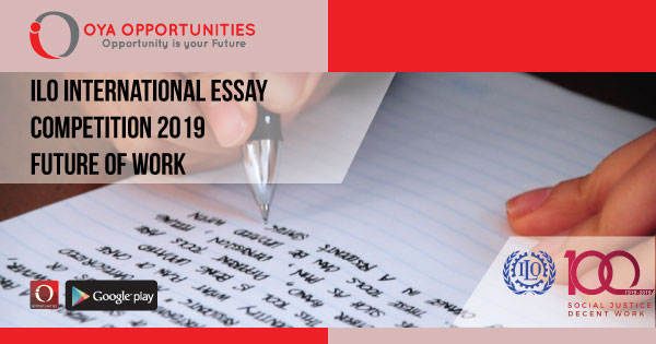Fully Funded ILO International Essay Competition 2019- Future of