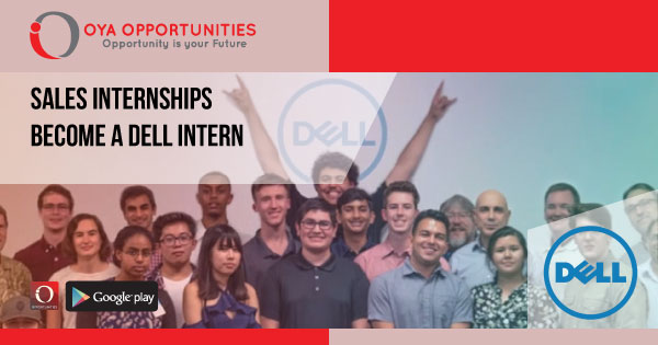 A Guide to becoming a sales intern. How to apply and land a dell Internship?