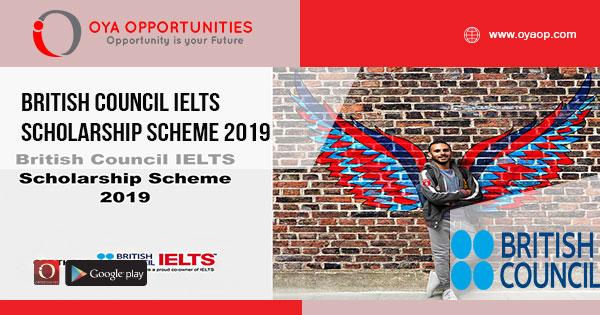 British Council IELTS Scholarship Scheme 2019