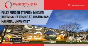 Fully Funded Stephen & Helen Wurm Scholarship at Australian National University