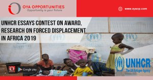 UNHCR Essays Contest on Award for Research on Forced Displacement in Africa 2019 (Prize up to$1000 )