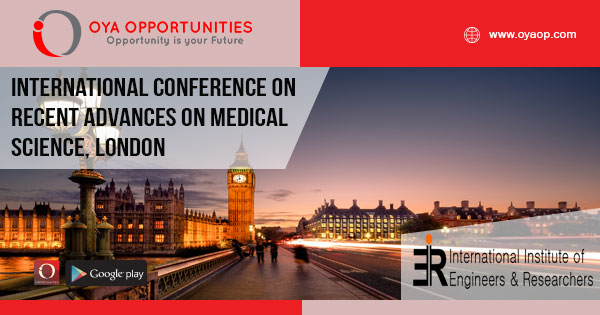 Conference on Recent Advances in Medical Science - OYA Opportunities