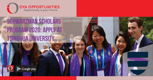 Schwarzman Scholars Program 2020 | Apply at Tsinghua University