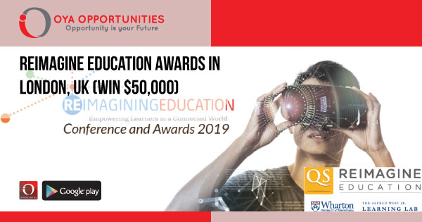 Reimagine Education Awards in London, UK (Win $50,000)