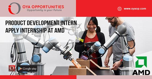 Product Development Intern | Apply Internship at AMD