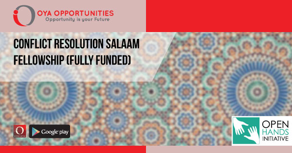 Conflict Resolution Salaam Fellowship (fully funded)
