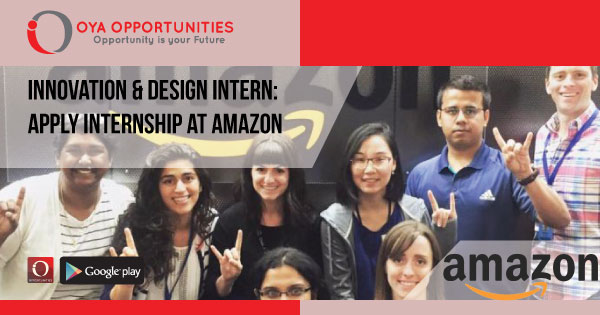Innovation & Design Intern | Apply Internship at Amazon