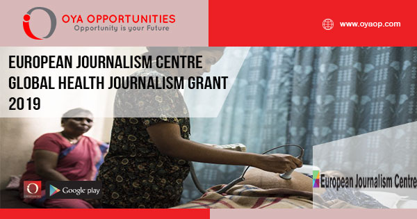 European Journalism Centre Global Health Journalism Grant 2019