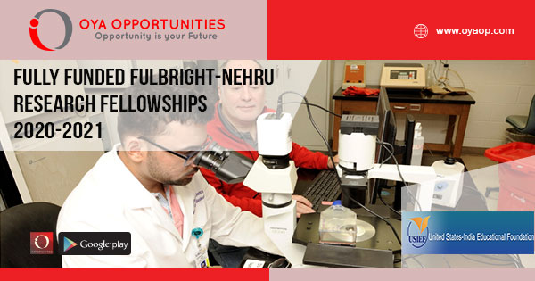 Fully Funded Fulbright-Nehru Research Fellowships 2020-2021