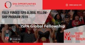 Fully Funded ISPA Global Fellowship Program 2019