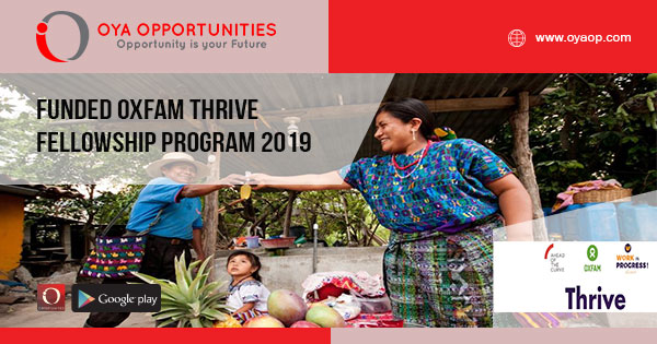 Funded Oxfam Thrive Fellowship Program 2019