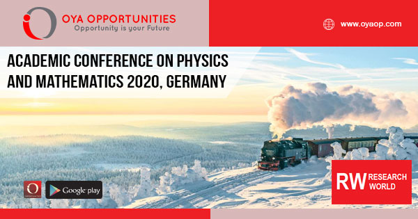 Academic Conference on Physics and Mathematics 2020, Germany