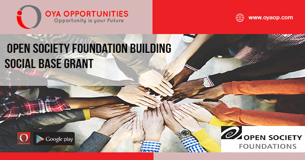Open Society Foundation Building Social Base Grant