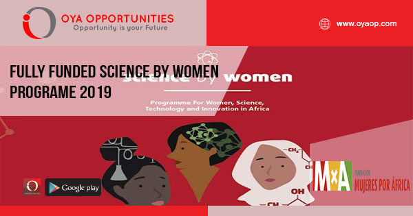 Fully Funded Science By Women Programe 2019