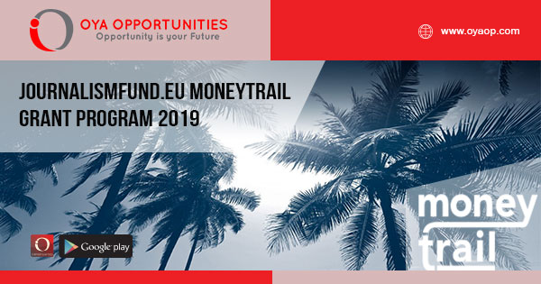 Journalismfund.eu MoneyTrail Grant Program 2019