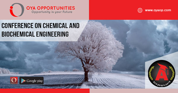 Academic Conference on Chemical and Biochemical Engineering, Poland