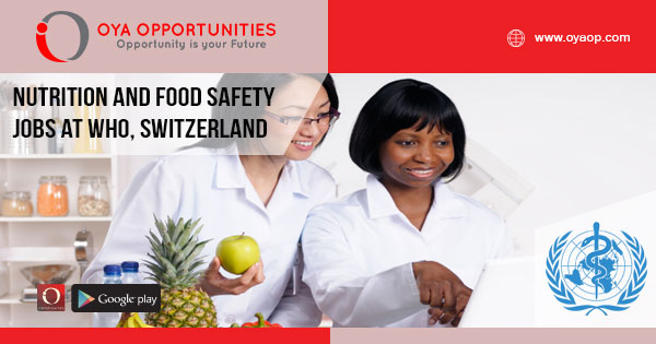Nutrition and Food Safety jobs at WHO, Switzerland