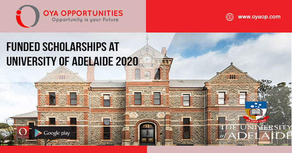 Funded Scholarships at University of Adelaide 2020