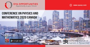 Academic Conference on Physics and Mathematics 2020 Canada