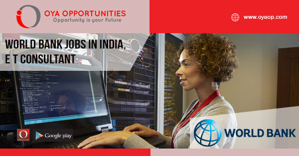 World Bank Jobs in India, E T Consultant