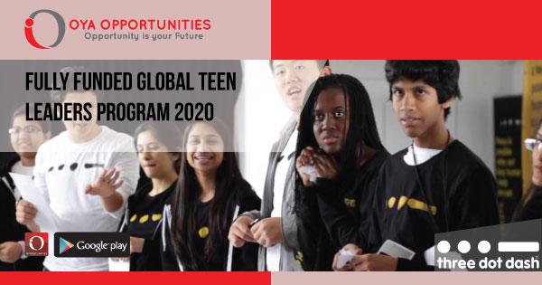 Fully Funded Global Teen Leaders Program 2020